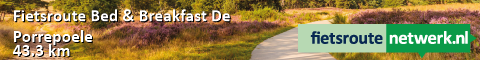 Fietsroute Bed & Breakfast De Porrepoele